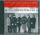 Walzer D'un Blues...
