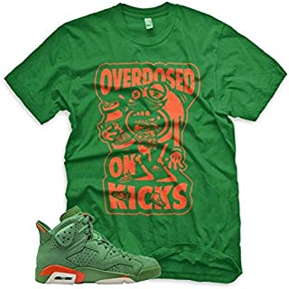 GREEN Overdosed On Kicks T Shirt for Jordan 6 VI Gatorade Suede Be Like Mike