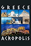 Greece Acropolis Famous Sights Gallery Traveler Souvenir: Notebook Planner -6x9 inch Daily Planner Journal, To Do List Notebook, Daily Organizer, 114 Pages