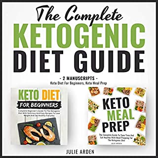 The Complete Ketogenic Diet Guide audiobook cover art