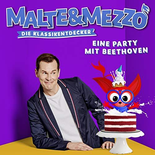 Malte & Mezzo - Eine Party mit Beethoven (Die Klassikentdecker)