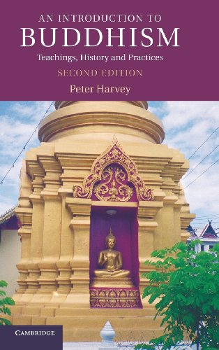 An Introduction to Buddhism: Teachings, History and Practices (Introduction to Religion)