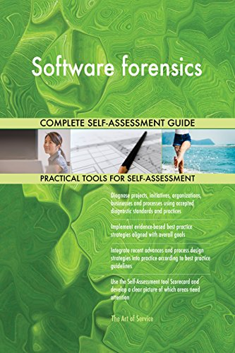 Software forensics All-Inclusive Self-Assessment - More than 690 Success Criteria, Instant Visual Insights, Comprehensive Spreadsheet Dashboard, Auto-Prioritized for Quick Results