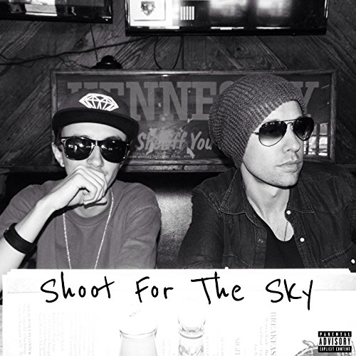 Shoot for the Sky (feat. Eric Slater) [Explicit]