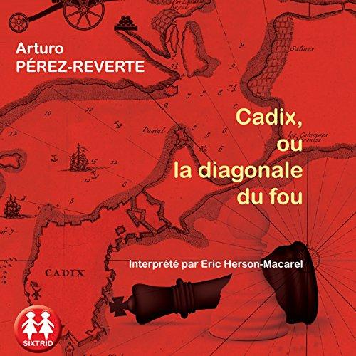Cadix, ou la diagonale du fou cover art