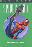 Ultimate Spider-Man, Tome 8 - Docteur Octopus