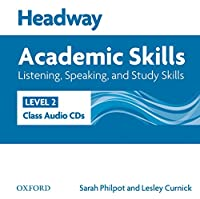 Academic Skills: Listening, Speaking, and Study Skills Class: Level 2 Class Audio Cds (Headway)