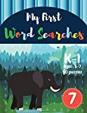 My First Word Searches: 50 Large Print Word Search Puzzles to Keep Your Child Entertained for Hours | K-1 | Ages 5-7 Elephant Design (Vol.7) (Kids word search books)