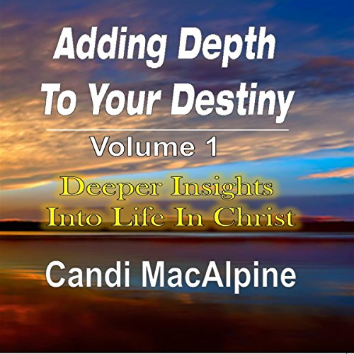 Adding Depth to Your Destiny audiobook cover art
