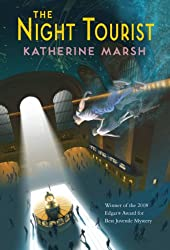 The Night Tourist by Katherine Marsh (2008)