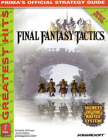 Final Fantasy Tactics: The Official Strategy Guide (Greatest Hits)