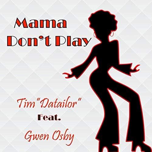 Tim Datailor feat. Gwen Osby