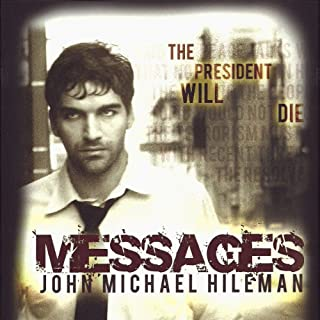 Messages     Book 1 in the David Chance Series              By:                                                                                                                                 John Michael Hileman                               Narrated by:                                                                                                                                 Chris Ruen                      Length: 10 hrs and 14 mins     104 ratings     Overall 4.0