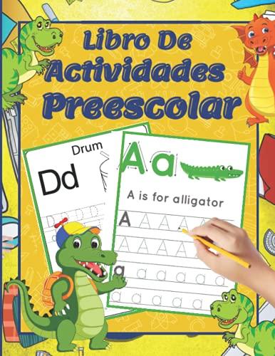 Libro de actividades preescolar: Aprenda a escribir el alfabeto para niños de 4 años en adelante / Aprenda a escribir letras ABC en inglés - Ejercicios preescolares para niños