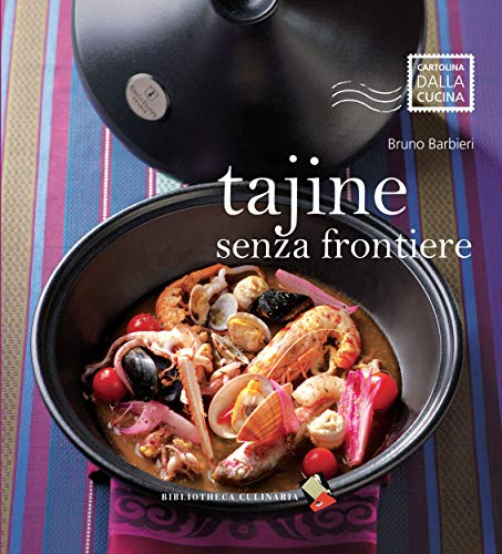 Tajine senza frontiere: Ediz. illustrata (Cartolina dalla cucina) (Italian Edition)