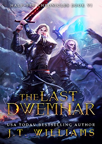 The Last Dwemhar by Williams, J.T. ebook deal