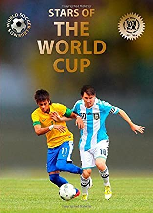 Stars of the World Cup (World Soccer Legends) by Jökulsson, Illugi (2014) Hardcover