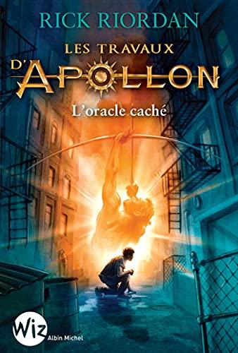 Les Travaux d'Apollon - tome 1: L'oracle caché (Wiz)
