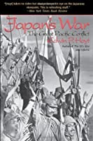Japan's War: The Great Pacific Conflict by Edwin P. Hoyt(2001-01-16)