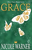 Grace (Three Times Blessed)