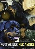 Rottweiler per amore