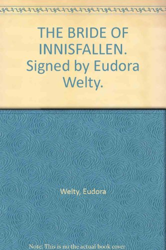 THE BRIDE OF INNISFALLEN. Signed by Eudora Welty.