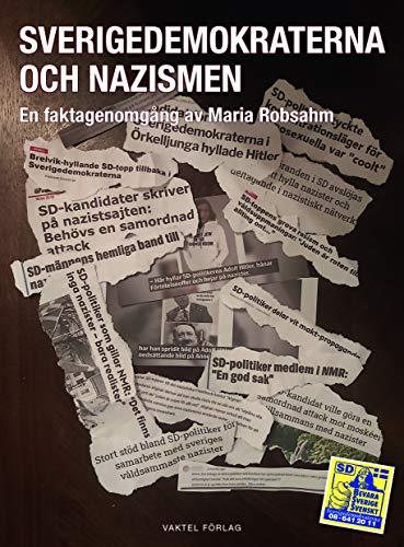 Sverigedemokraterna och nazismen : en faktagenomgång