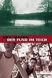 Nick Manns: Der Fund im Teich