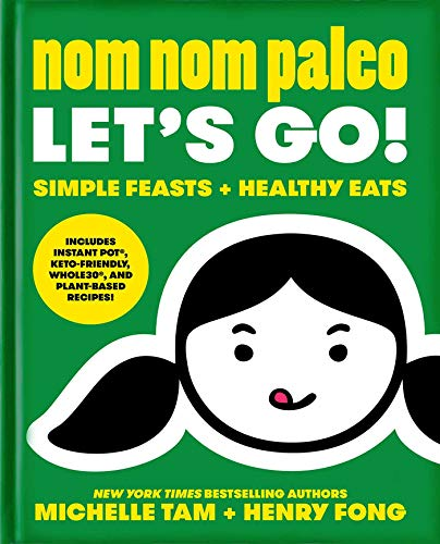 Nom Nom Paleo: Let's Go! (Volume 3)