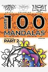 OVER 100 Mandalas- Part 2: Coloring Book (Volume 5) Paperback