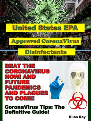 USA Environmental Protection Agency Approved CoronaVirus Disinfectants : CoronaVirus Tips: The Definitive Guide