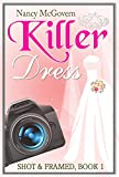 Killer Dress: A Small Town Cozy Mystery (Shot & Framed Book 1) (English Edition)
