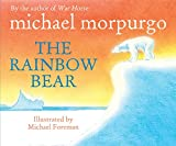 The Rainbow Bear...