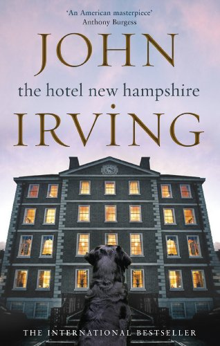 The Hotel New Hampshire (Black Swan) (English Edition)