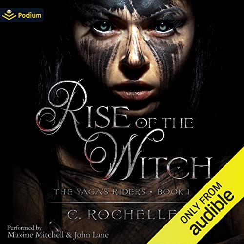 Rise of the Witch Audiobook By C. Rochelle cover art