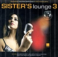 Sister's Lounge Vol.3