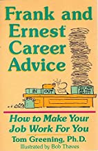 Frank and Ernest Career Advice: How to Make Your Job Work for You