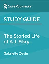Study Guide: The Storied Life of A.J. Fikry by Gabrielle Zevin (SuperSummary)