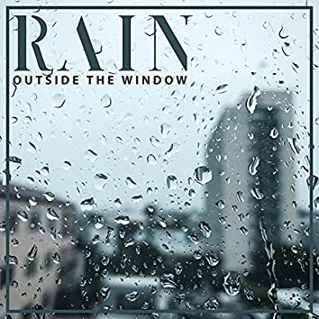 Rain Outside the Window – Melancholic Piano and Water Melodies for Relaxation, Sleep, Meditation or Study