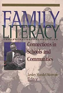 Family Literacy: Connections in Schools and Communities