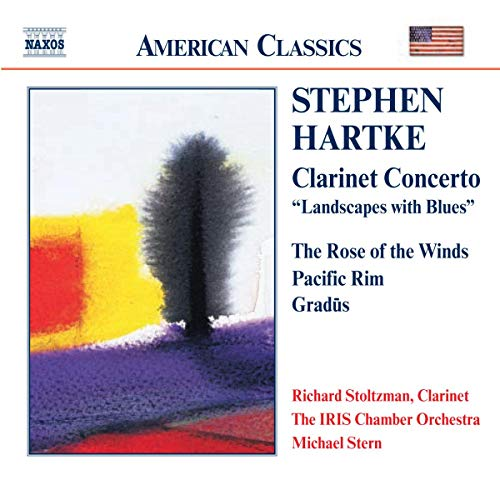 Hartke: Clarinet Concerto - Landscapes with Blues / The Rose of the Winds / Gradus / Pacific Rim