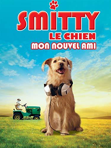 Smitty le chien, mon nouvel ami