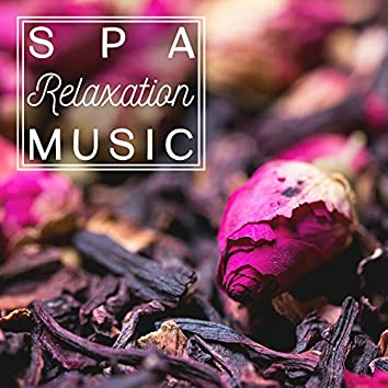 Spa Relaxation Music – Calming Massage Music, Relaxing New Age Sounds, Spa & Wellness, Chilled Music