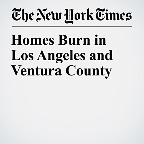 Homes Burn in Los Angeles and Ventura County copertina