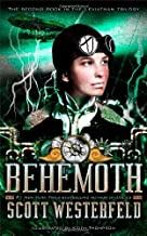 Behemoth (The Leviathan Trilogy) by Westerfeld, Scott (2010) Hardcover