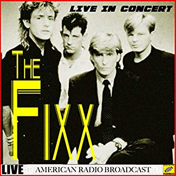 The Fixx In Concert (Live)