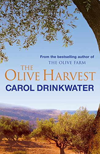 The Olive Harvest: A Memoir of Love, Old Trees, and Olive Oil (English Edition)