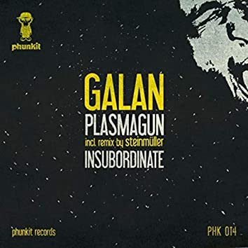 Plasmagun / Insubordinate