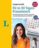 Langenscheidt Fit in 30 Tagen - Französisch - Sprachkurs für Anfänger und Wiedereinsteiger: Der schnelle Sprachkurs mit Buch, 2 Audio-CDs und Audio-Wortschatztrainer auf 1 MP3-CD - Fabienne Schreitmüller