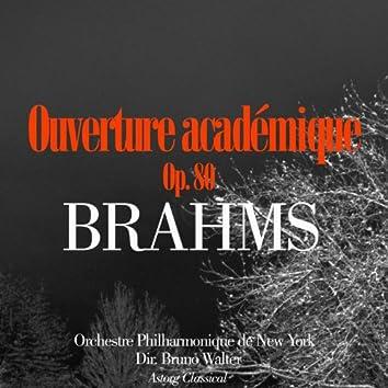 Brahms: Ouverture Académique, Op. 80